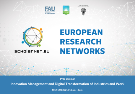 "Towards entry ""First PhD seminar on ""Innovation Management and Digital Transformation of Industries and Work"" within the SCHOLARNET cooperation"""